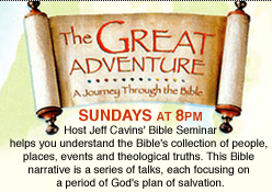The Great Adventure Begins on EWTN Radio January 6th! Jeff and Emily Cavins Holy Land Pilgrimages and Media